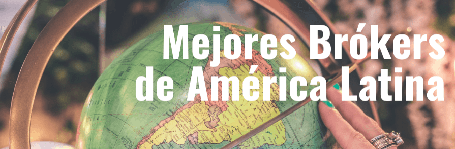 mejores brókers latinos
